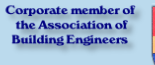 Corporate member of  the Association of Building Engineers